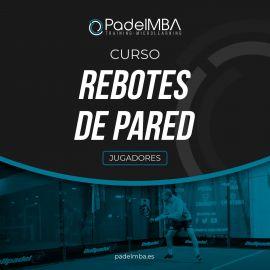 Curso Online Rebotes de Pared PadelMBA - Tienda padel
